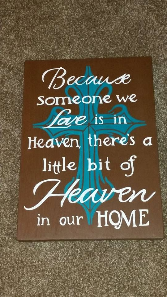 Because Someone We Love is in Heaven Theres a little bit of Heaven in our Home Hand painted wooden sign Western Cross Sign Wood Sign