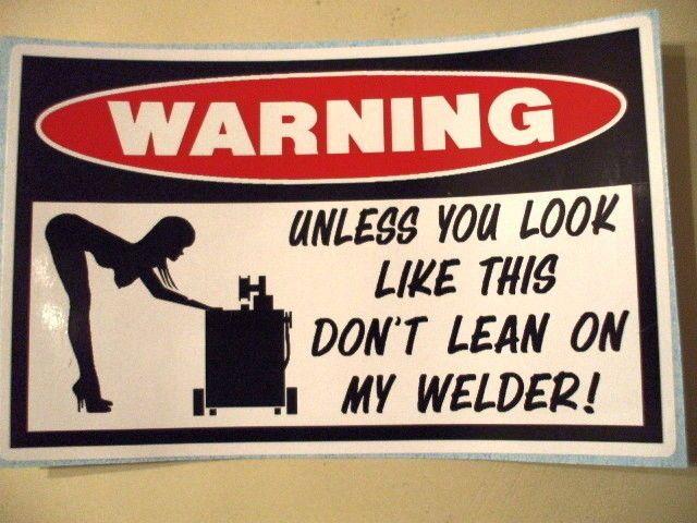 Funny Welder Welding MIG TIG Wire Helmet Electrode Sticker Decal ...
