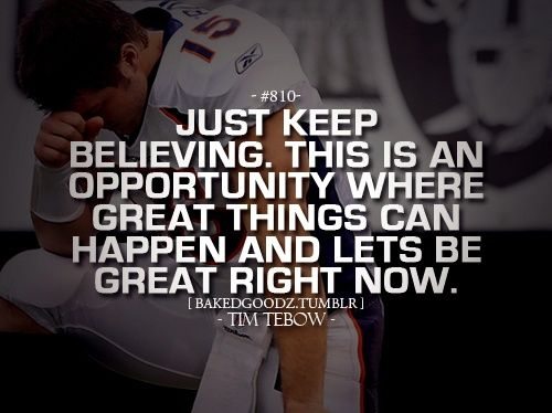 Tim Tebow everyone. quotes