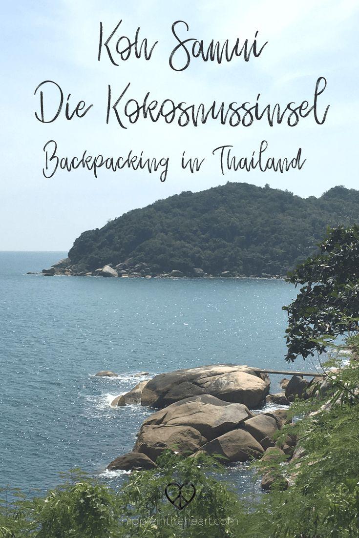Koh Samui - Die Kokosnuss Insel - Backpacking in Thailand - Pinterest