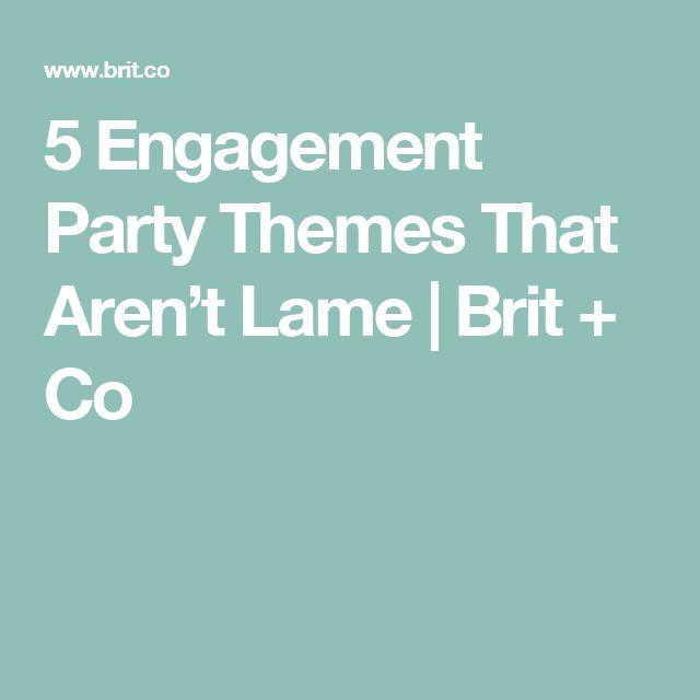5 Engagement Party Themes That Aren't Lame | Brit + Co