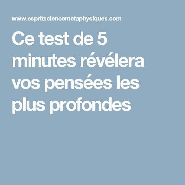 Ce test de 5 minutes révélera vos pensées les plus profondes