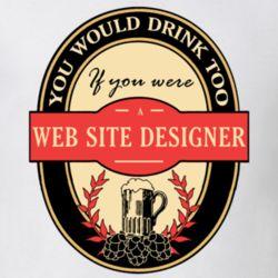 Web Site Designer Beer Drinking Label Inspired Job T Shirt