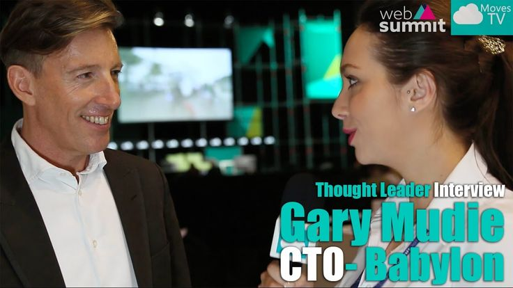 Thought Leader Interview: Gary Mudie, CTO – Babylon