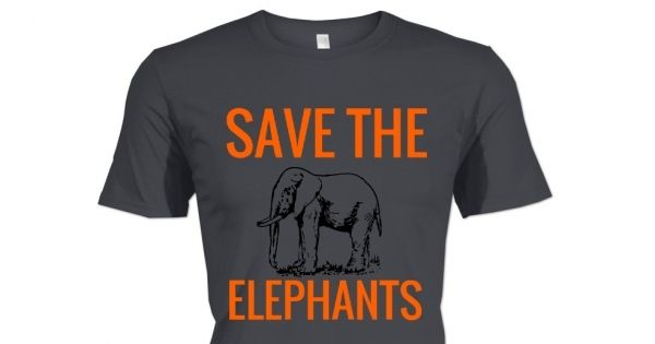 Check out this awesome Save The Elephants shirt!