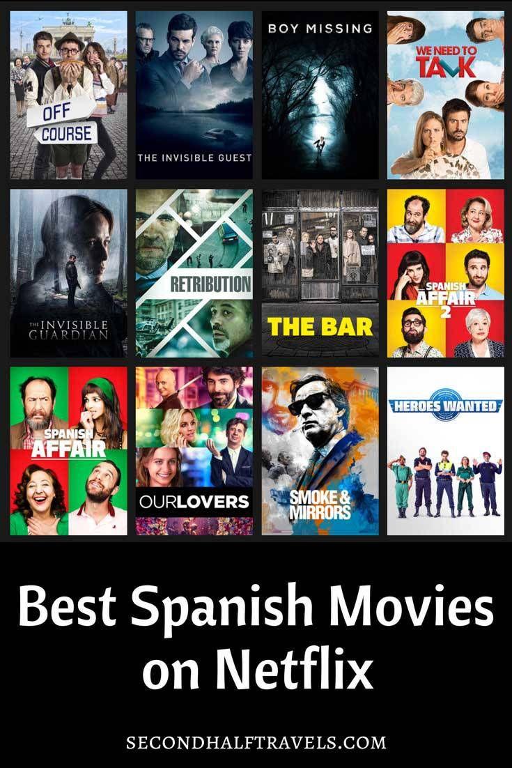 28 Best Spanish Movies on Netflix (2019) | Second-Half Travels