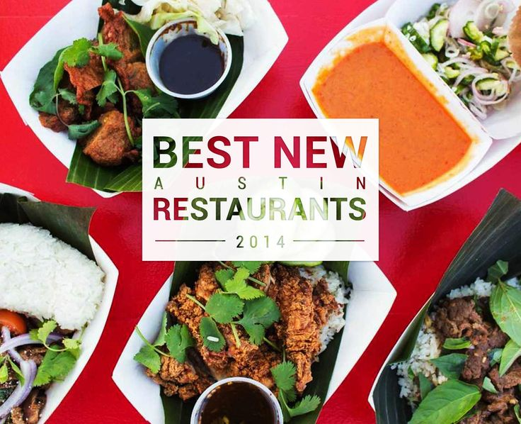 The Best Places To Eat In Austin Right Now