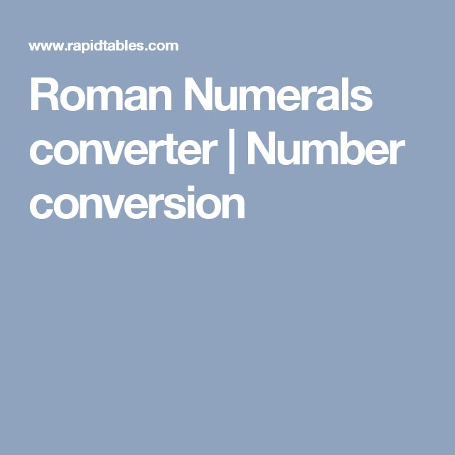 Roman Numerals converter | Number conversion