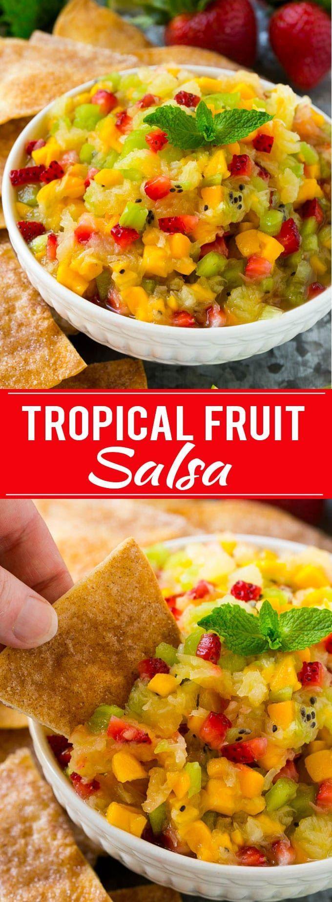 Fruit Salsa Recipe   Fruit Salsa with Cinnamon Chips   Tropical Fruit Salsa Recipe   Easy Appetizer Recipe   Easy Dessert Recipe