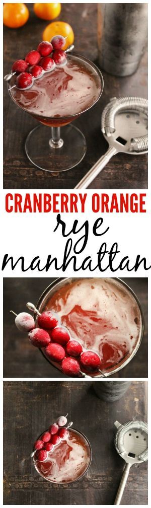 Classic rye manhattan recipe made with cranberry and orange infused rye. DELICIOUS!