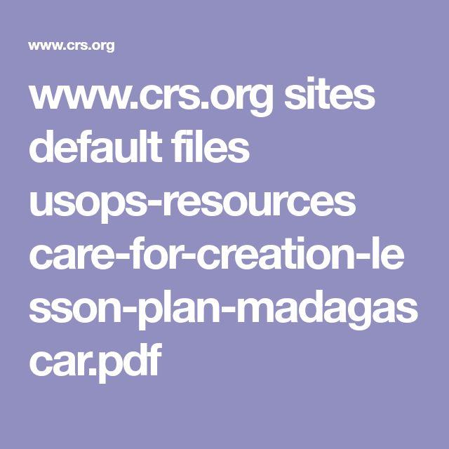 www.crs.org sites default files usops-resources care-for-creation-lesson-plan-madagascar.pdf