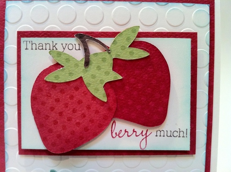 Cricut Card Making Ideas Part - 18: Thank You Berry Much Card