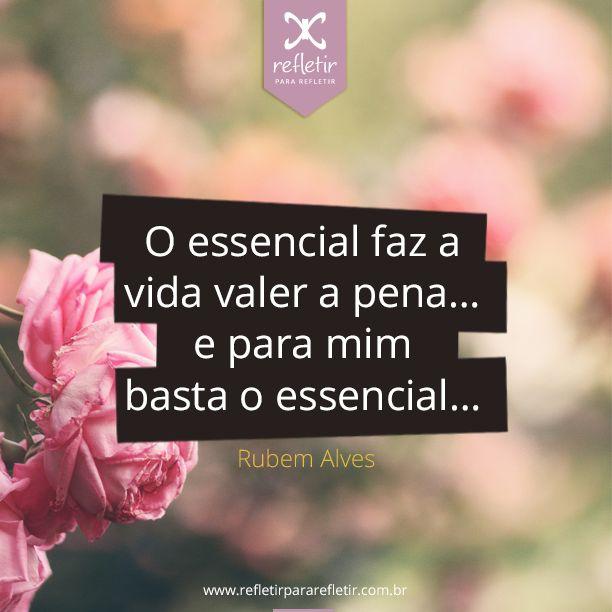 #rubemalves, #frases, #reflexao, #pensamentos, #reflexivas