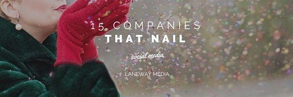 15 companies that nail social media