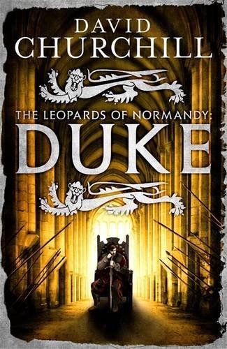 """The Leopards of Normandy: Duke"" DAVID CHURCHILL UK, 21 Apr 2016"
