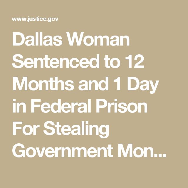 Dallas Woman Sentenced to 12 Months and 1 Day in Federal Prison For Stealing Government Money | USAO-NDTX | Department of Justice