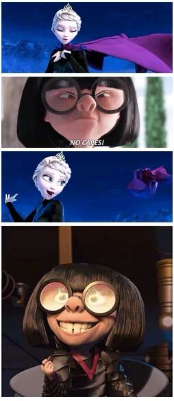 No capes! - Frozen / The Incredibles crossover - funny meme