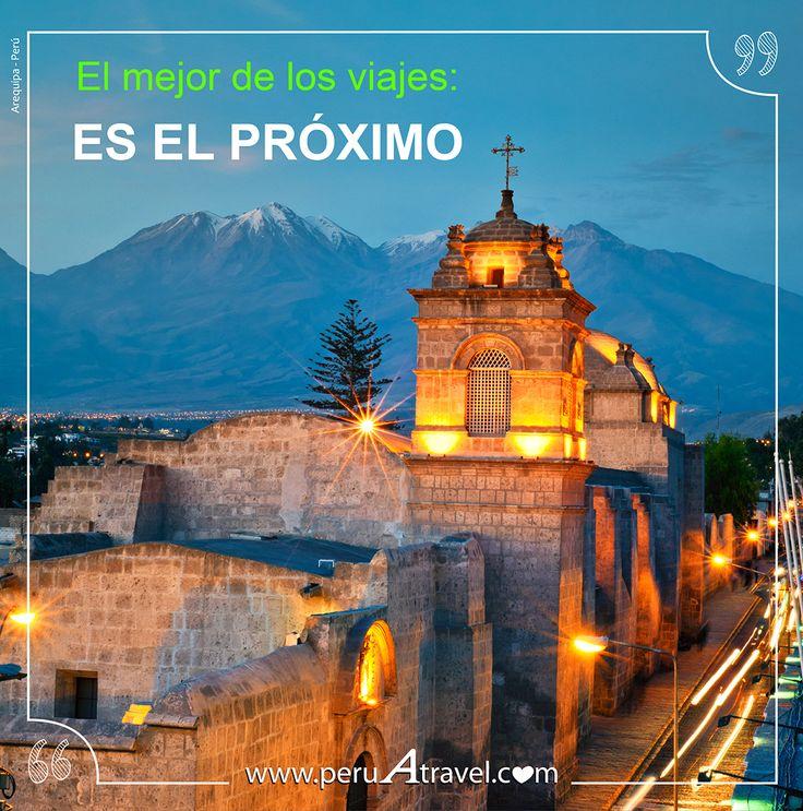 La Hermosa ciudad de Arequipa - Perú