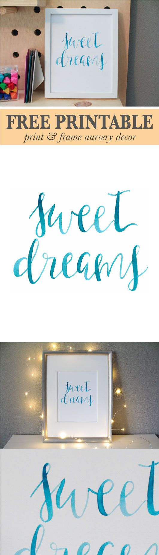 """Print a simple, """"sweet dreams"""" message for a nursery or child's room! Original watercolor version has been digitized ready to print on standard 8.5 x 11 inch paper (and trimmed for 8x10 frame)."""