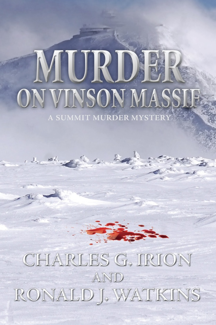 Irion Books: Murder on Vinson Massif Now Available Via Audio    http://irionbooks.blogspot.com/2013/04/murder-on-vinson-massif-now-available.html