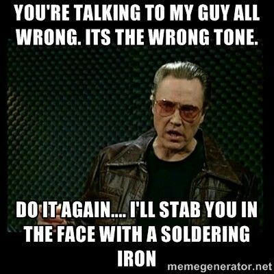 christopher walken your tone is all wrong