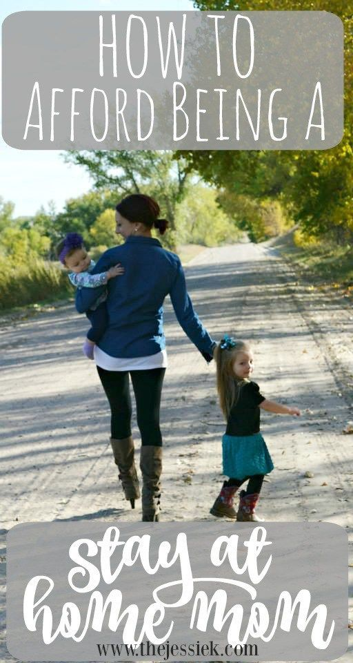 How To Afford Being A Stay At Home Mom...tons of tips and encouragement about simplified living to better mange your expenses and make it possible to be at home with your kids!  - The Jessie K