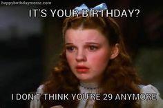 Dorothy Wizard of Oz - HappyBirthdayMeme.com