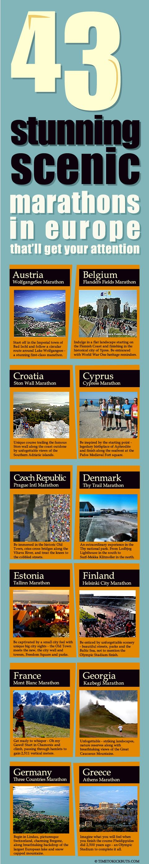 43 Stunning, Scenic Europe Marathons to expose those toes on.    Share a ♥ LUV KiCK  via http://www.TimeToKickBuTs.com