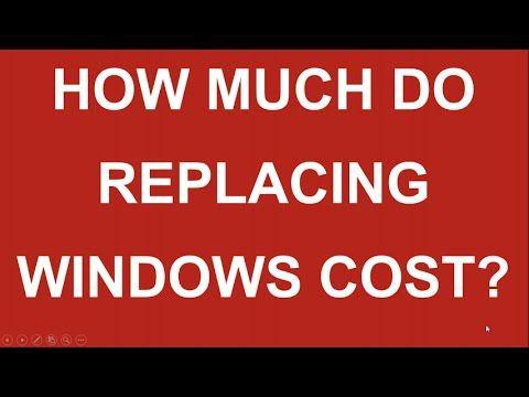 Replacing Windows Cost