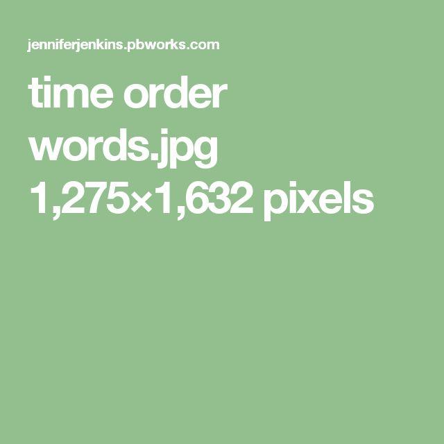 time order words.jpg 1,275×1,632 pixels