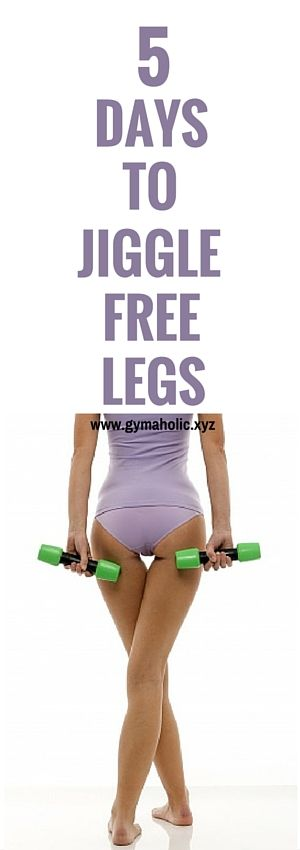 5 days to jiggle free legs