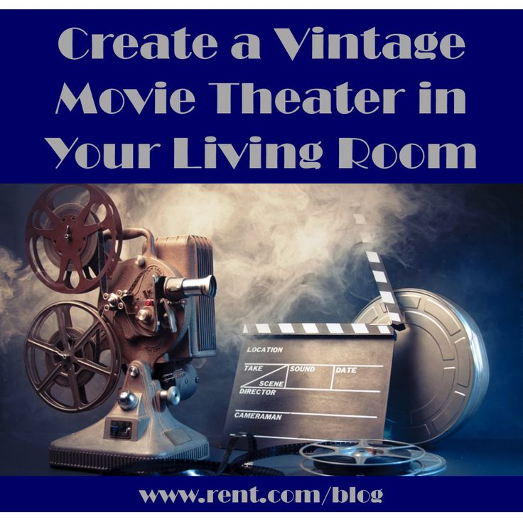 Decorating Your Living Room Is All About Incorporating Favorite Things Into The Theme Of Vintage Movie TheaterVintage