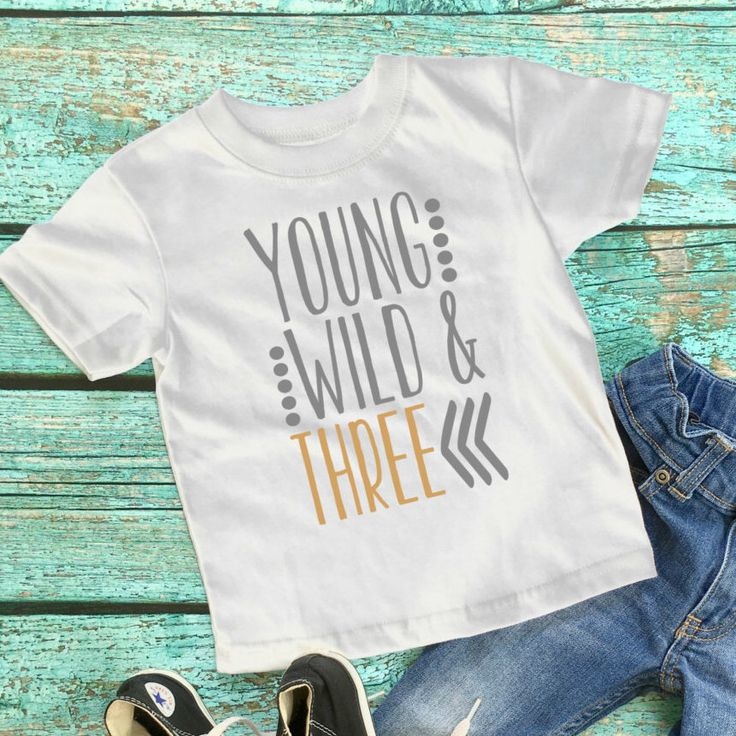 Third birthday - Young, Wild, and Three shirt - Three Birthday Shirt - 3rd Birthday Boy - Three Shirt Boy - Third Birthday Boy by TheVinylVisionary on Etsy https://www.etsy.com/listing/477249080/third-birthday-young-wild-and-three