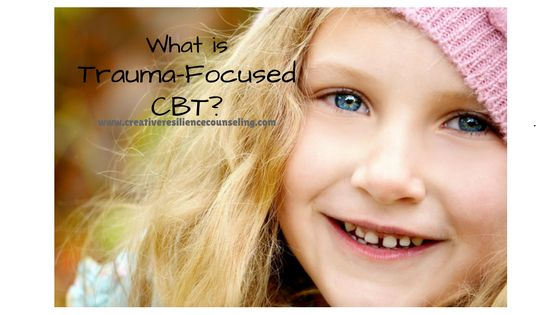 What is Trauma-Focused CBT?