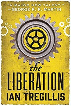 Adam picked up The Liberation (The Alchemy Wars)