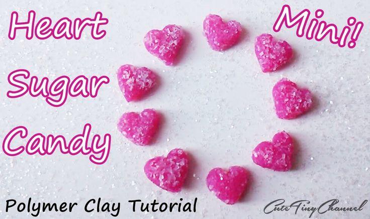 Hearts Sugar Candy Polymer Clay Tutorial Miniature - Corazon de Azúcar A...