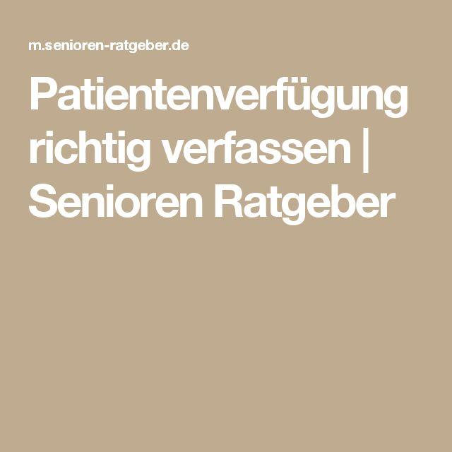 Patientenverfügung richtig verfassen | Senioren Ratgeber