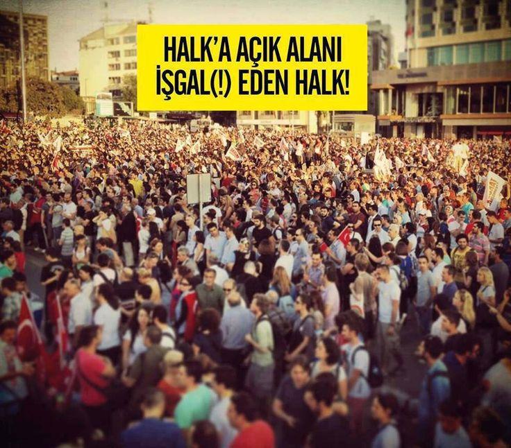 Taksim Gezi Parkı direnişi..Halk halk alanını işgal(!) etti. Yer : TAKSIM
