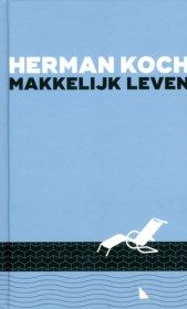 19/2017 Makkelijk leven - Herman Koch