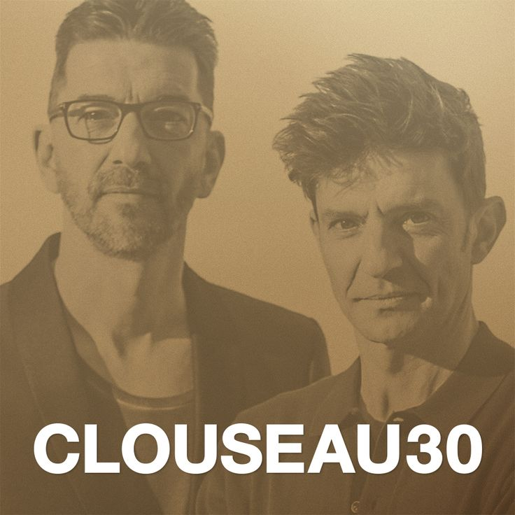 Clouseau - 30 jaar