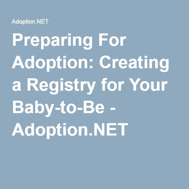 Preparing For Adoption: Creating a Registry for Your Baby-to-Be - Adoption.NET