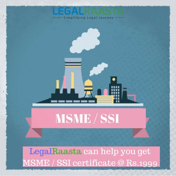 #MSME #registration or #SSI registration is required to get loan, tenders and other tax benefits. #LegalRaasta can help you get MSME / SSI certificate @ Rs1999.