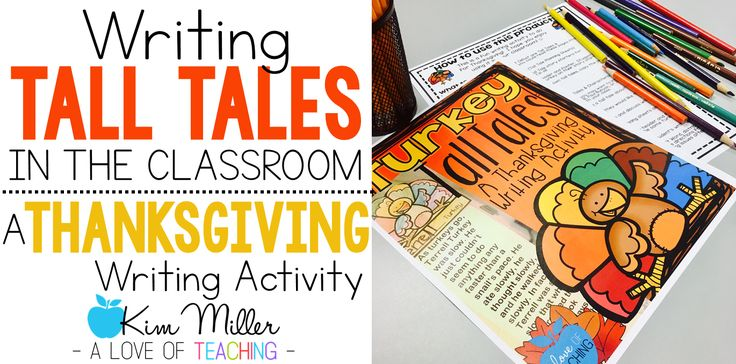 Writing Tall Tales in the Classroom: A Thanksgiving Writing Activity