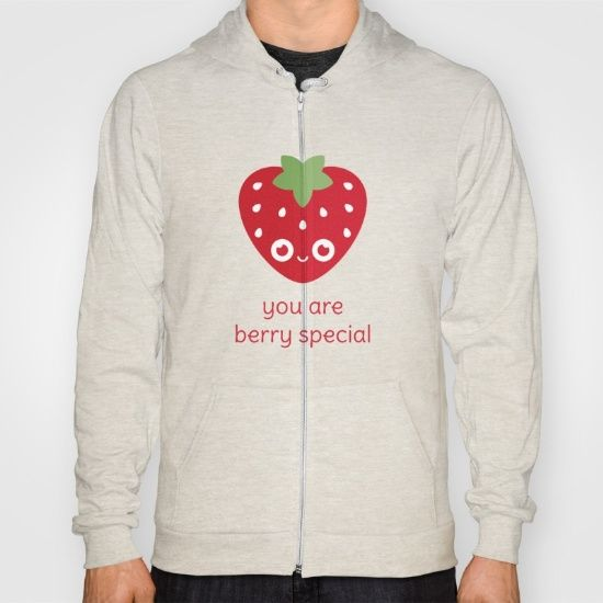 You Are Berry Special Hoody - pun, puns, strawberry, strawberries, berry, berries, food, funny, cute, love, relationship, tasteful, tasty, relationships, valentine, valentines, vector, art, illustration, drawing, design