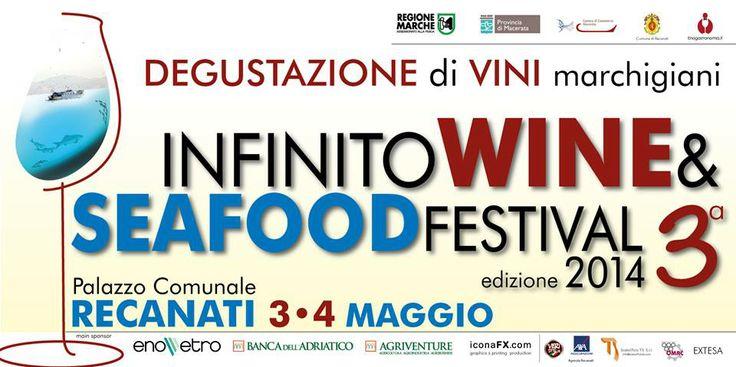 Sabato 3 e domenica 4 maggio 2014 Infinito Wine Festival a RECANATI. Due giornate intere per celebrare le eccellenze made in Marche!!! #vino #wine #lemarches #marche #enogastronomia #infinitowinefestival #recanati
