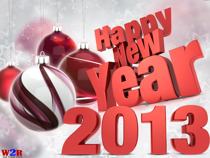 Hello everybody; here is latest New Year 2013 SMS / Text Messages, New Year Wishes, New Year Greeting, New Year 2013 Messages, New Year HD Wallpaper, New Year 2013 E-Cards, Quotes