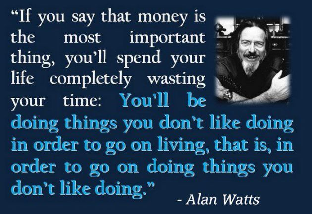 Alan Watts: What If Money Was No Object? (This Video Will Change Your Life) | World Truth.TV