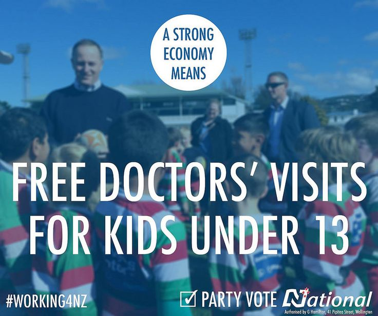Why is a strong economy important? Because it means we can afford to do the things that matter to Kiwi families, like providing free doctors' visits for kids under 13. Keep the team that's #Working4NZ. Party vote National.