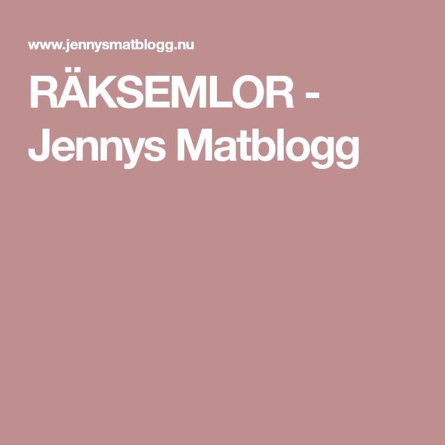 RÄKSEMLOR - Jennys Matblogg