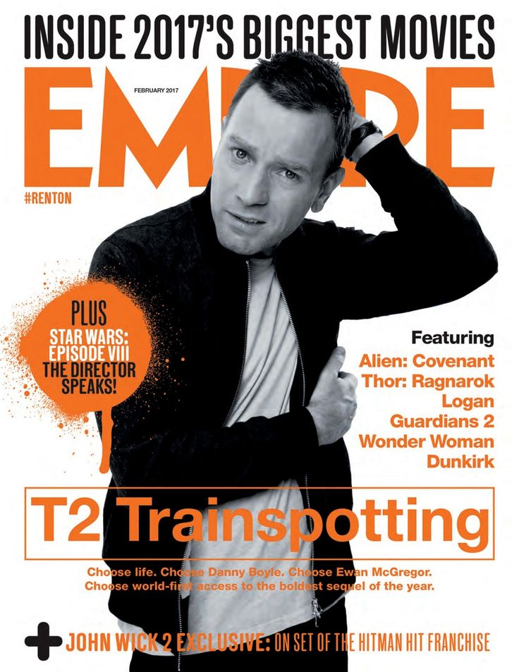 Empire February 2017 - get all the latest film news for movie buffs, plus Ewan McGregor on the cover!
